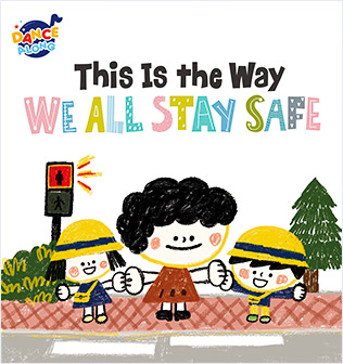 This is the Way We All Stay Safe